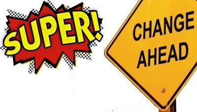 Progress on superannuation changes