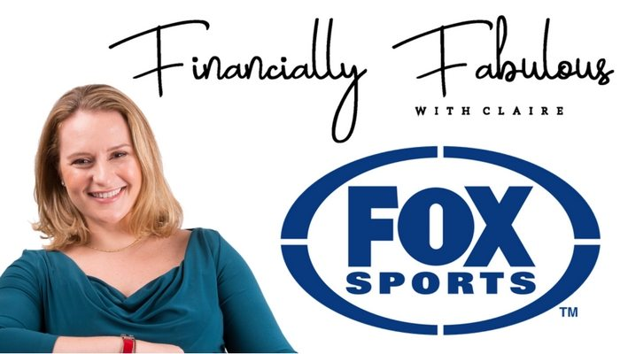 Financially Fabulous at Fox Sports with Claire Mackay